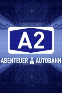 Cover A2 – Abenteuer Autobahn, TV-Serie, Poster