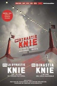 Poster, Dynastie Knie - 100 Jahre Nationalcircus Serien Cover